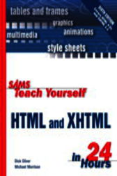Sams Teach Yourself HTML & XHTML in 24 Hours, Adobe Reader by Dick Oliver