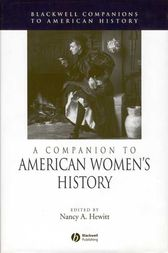 A Companion to American Women's History by Nancy A. Hewitt