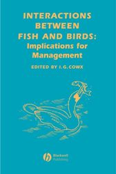 Interactions Between Fish and Birds by Ian G. Cowx