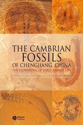 The Cambrian Fossils of Chengjiang, China by Xian-guag Hou