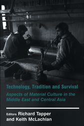 Technology, Tradition and Survival by Richard Tapper