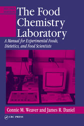The Food Chemistry Laboratory by Connie M. Weaver