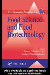 Food Science and Food Biotechnology by Gustavo F. Gutierrez-Lopez