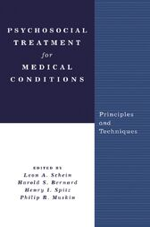 Psychosocial Treatment for Medical Conditions by Leon A. Schein