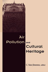 Air Pollution and Cultural Heritage by C. Saiz-Jimenez