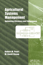 Agricultural Systems Management by Robert M. Peart