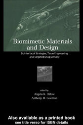 Biomimetic Materials And Design by Angela Dillow
