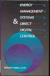 Energy Management Systems and Direct Digital Control by Richard A. Panke
