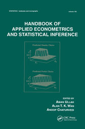 Handbook Of Applied Econometrics And Statistical Inference by Aman Ullah