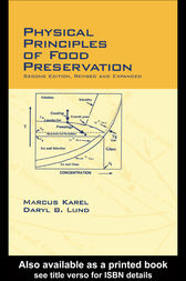Physical Principles of Food Preservation by Marcus Karel