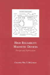 High Reliability Magnetic Devices by Colonel Wm. T. McLyman