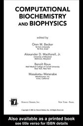 Computational Biochemistry and Biophysics by Oren M. Becker