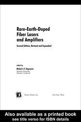 Rare-Earth-Doped Fiber Lasers and Amplifiers, Revised and Expanded by Michel J.F. Digonnet