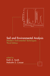 Soil and Environmental Analysis by Keith A. Smith