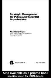 Strategic Management for Public and Nonprofit Organizations by Alan W. Steiss