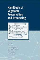 Handbook of Vegetable Preservation and Processing by Y. H. Hui