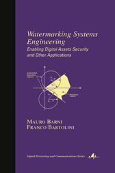 Watermarking Systems Engineering by Mauro Barni