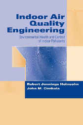 Indoor Air Quality Engineering by Robert Jennings Heinsohn
