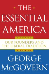 The Essential America by George McGovern