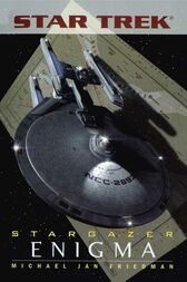 Star Trek: The Next Generation: Stargazer: Enigma by Michael Jan Friedman