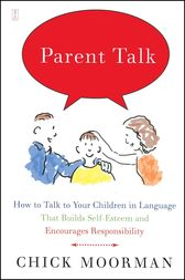 Parent Talk by Chick Moorman