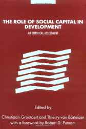 The Role of Social Capital in Development by Christiaan Grootaert