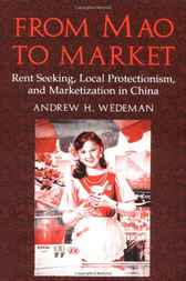 From Mao to Market by Andrew H. Wedeman