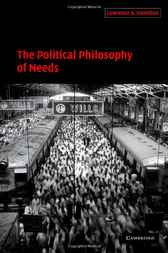 The Political Philosophy of Needs by Lawrence A. Hamilton