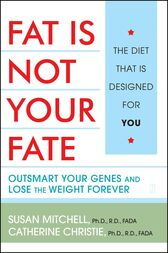 Fat Is Not Your Fate by Susan Mitchell
