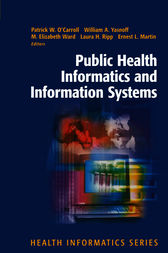 Public Health Informatics and Information Systems by Patrick W. O'Carroll