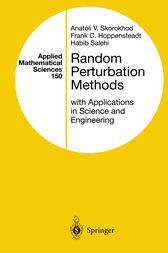Random Perturbation Methods with Applications in Science and Engineering by Anatoli V. Skorokhod