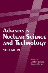 Advances in Nuclear Science and Technology by Jeffery Lewins