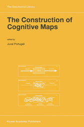 The Construction of Cognitive Maps by Juval Portugali