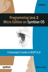Programming Java 2 Micro Edition for Symbian OS by Martin de Jode