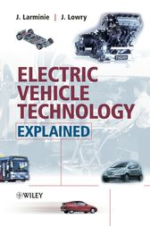 Electric Vehicle Technology Explained by James Larminie