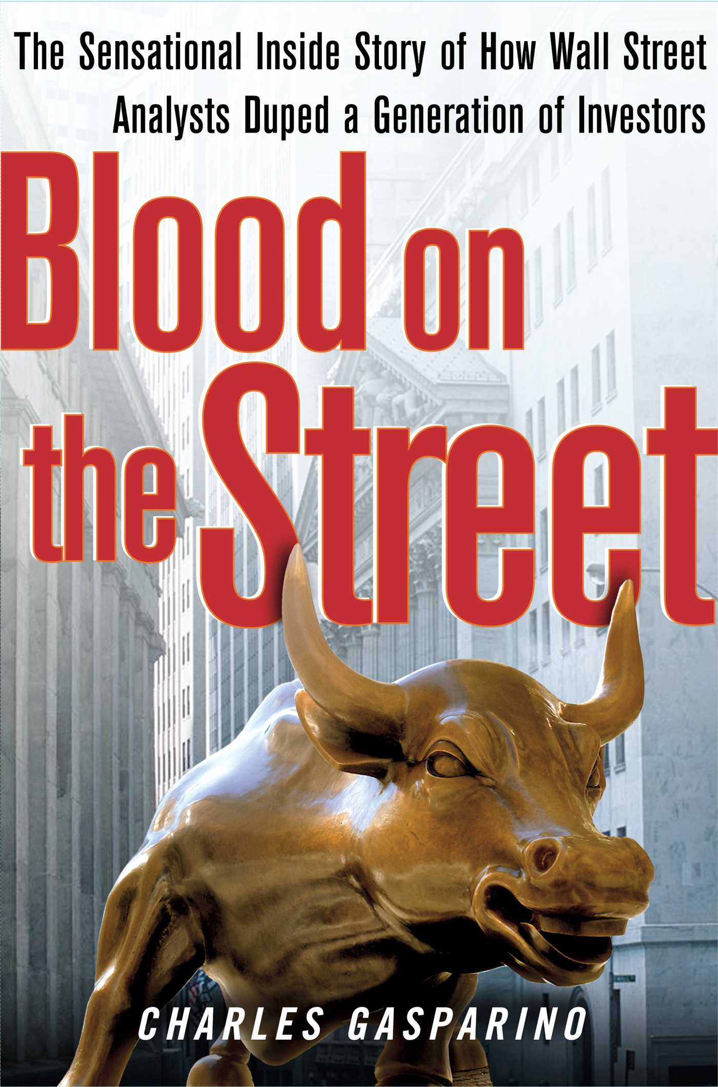 Download Ebook Blood on the Street by Charles Gasparino Pdf