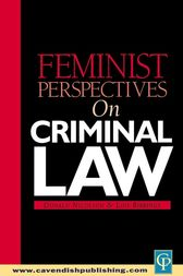 Feminist Perspectives on Criminal Law by Lois Bibbings