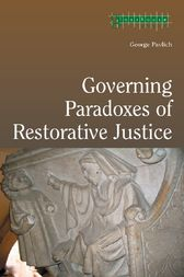 Governing Paradoxes of Restorative Justice by George Pavlich
