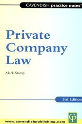 Practice Notes on Private Company Law by Mark Stamp
