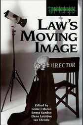 Law's Moving Image by Leslie Moran