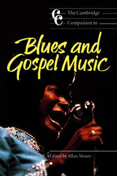 The Cambridge Companion to Blues and Gospel Music by Allan Moore