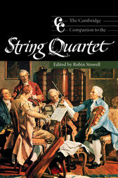 The Cambridge Companion to the String Quartet by Robin Stowell