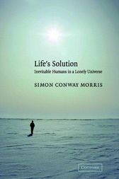 Life's Solution by Simon Conway Morris