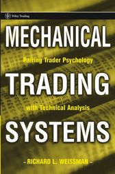 Mechanical Trading Systems by Richard L. Weissman