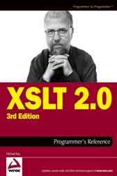 XSLT 2.0 Programmer's Reference by Michael Kay