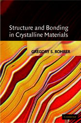Structure and Bonding in Crystalline Materials by Gregory S. Rohrer