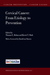 Cervical Cancer: From Etiology to Prevention by Thomas E. Rohan
