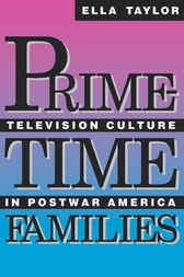 Prime-Time Families by Ella Taylor