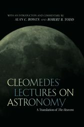 Cleomedes' Lectures on Astronomy by Cleomedes