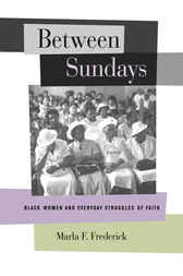 Between Sundays by Marla Frederick
